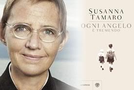 Ogni angelo è tremendo: il nuovo libro di Susanna Tamaro